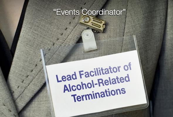 """""""Facilitateur en chef des fins de soirées alcoolisées"""""""